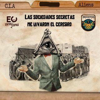 [Especial Enigma]Ep 116: Las sociedades secretas me lavaron el cerebro (Pt2) ft Entre Copas