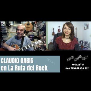 La Ruta del Rock con Claudio Gabis