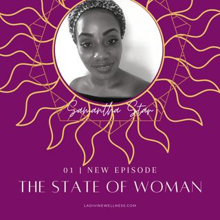 Sound The Alarm: State of Woman