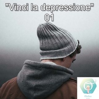 """""""Vinci la depressione"""" - 01   🎧🇮🇹"""