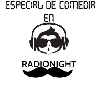 RadioNight//Especial De Comedia