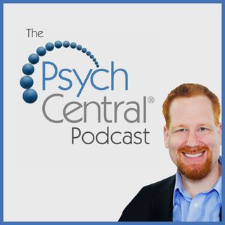 The Psych Central Podcast: Psychology Made Simple
