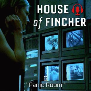 House of Fincher - 06 - Panic Room