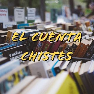 Episodio 1 - El Cuenta Chistes