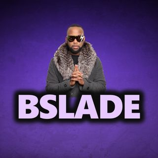 Throwback: BSlade