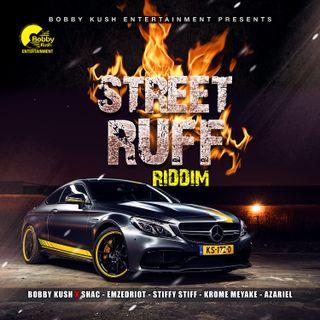 STIFFY STIFF- MONALISA - [CLEAN] STREET RUFF RIDDIM - (BKE)