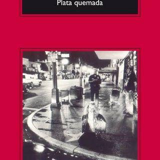 Plata Quemada — Ricardo Piglia