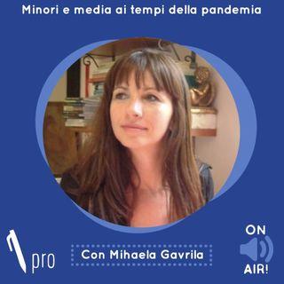 Skill Pro - Minori e media ai tempi della pandemia (con Mihaela Gavrila)