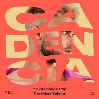 7. Intensidad Pop (con Max Tejera)