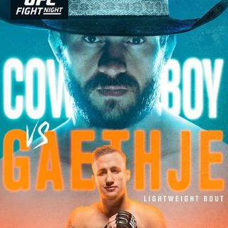 Beatdown After The Bell: UFC Fight Night: 'Cowboy v. Gaethje'