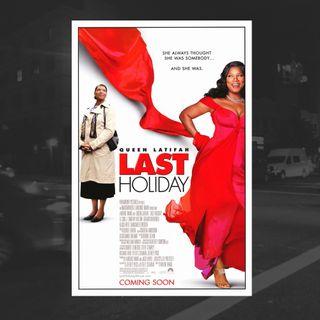 28: Last Holiday (LL Cool J, Queen Latifah)