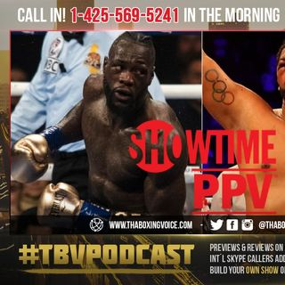 ☎️PPV Rumors💰Deontay Wilder vs Dominic Breazeale🤔 Thoughts 💭 👍🏾 or 👎🏾?