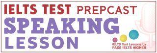 Episode 004 - IELTS Speaking Skills: IELTS Speaking Section 1
