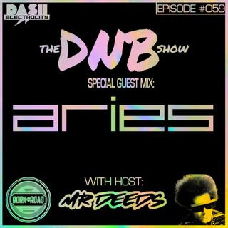 The DNB Show Episode 59 (special guest: Aries)