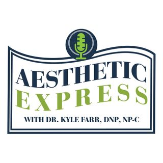 Episode 13: COVID-19 and its Impact on Aesthetic Practice