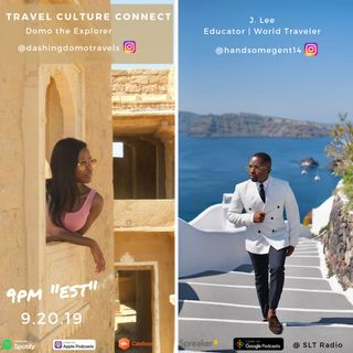 """9.20 """"Travel Culture Connect"""" featuring Mr. J. Lee, Educator / World Traveler"""
