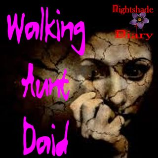 Walking Aunt Daid | Weird Story | Podcast