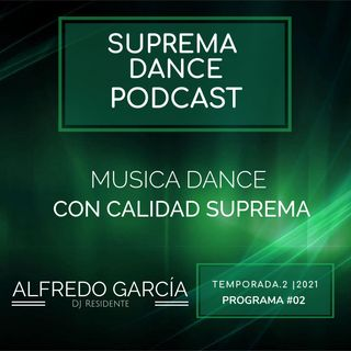 DJ Residente Alfredo García | Programa-2 | T.2 | SDP