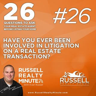Have you ever been involved in litigation on a real estate transaction?