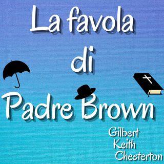 La favola di Padre Brown - Gilbert Keith Chesterton