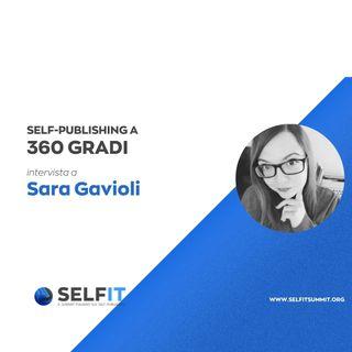 Selfit Summit - Self-Publishing a 360 gradi - Intervista a Sara Gavioli