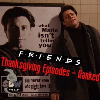 Friends Thanksgiving Episodes - Ranked
