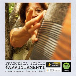 #Appuntamenti_FrancescaZoboli_Ep5