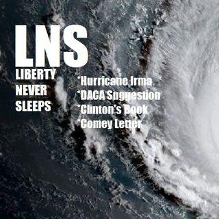 Liberty Never Sleeps 09/06/17 Show