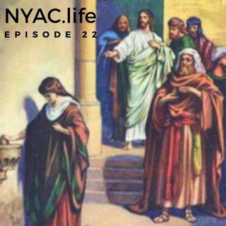 Nyac.life Episode 22