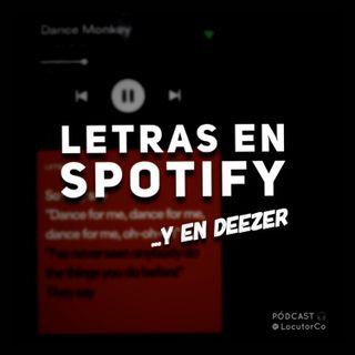 Letras en Spotify y Deezer