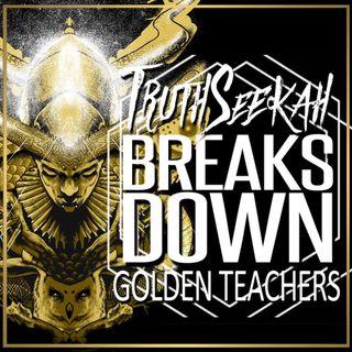 TruthSeekah Breaks Down Golden Teachers Song Lyrics
