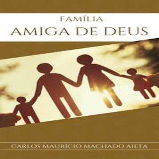 Família - Amiga de Deus