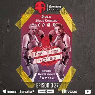 27. Ganso de Furia vs Claudio XXX