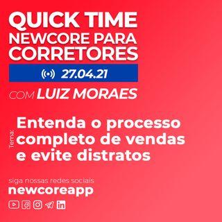 Quick Time - Entenda o processo completo de vendas e evite distratos