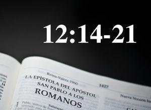 Romanos 12:14-21 / Venciendo la hostilidad en nuestra contra - Audio