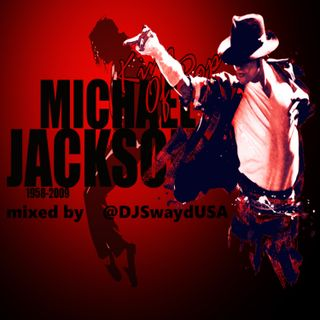 ALL #MichaelJackson mix by @DJSwaydUSA