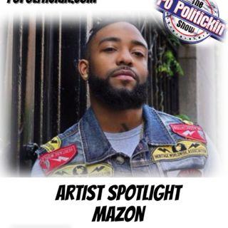 Artist Spotlight -  Mazon | @Mazon717