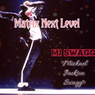 MJ SWAGG--BY MATRIX NEXT LEVEL