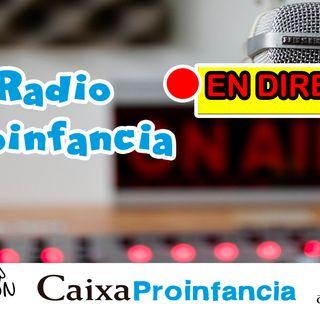 Radio Proinfancia en directo 30/04/2020 - Dora y Marta Tchai