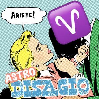 Astrodisagio - L' Ariete ♈️