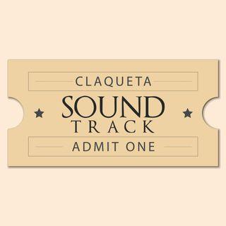 Claqueta Soundtrack - Episodio 14