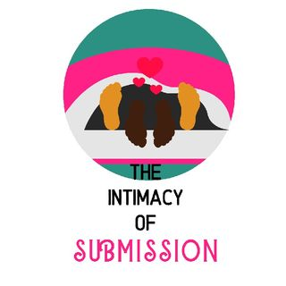 The Intimacy Of Submission