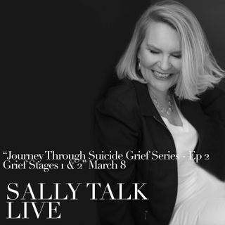 Journey Through Suicide Grief Series - Episode 2 Grief Stages 1&2