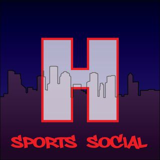 Houston Sports Social Episode 36