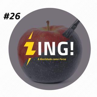 #26 - A Realidade como Farsa