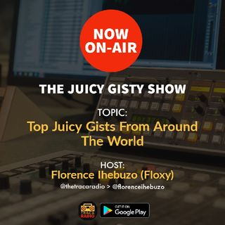 The Juicy Gisty Show: Top Juicy Gists From Around The world