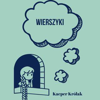 Kacper Krolak - wierszyki