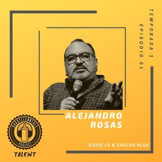 Talent 001 - Alejandro Rosas