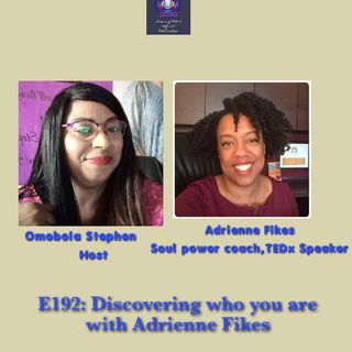 E192: Discovering Who Your People Are With Adrienne Fikes