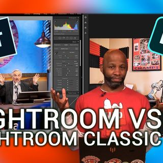 Hands-On Photography 25: What's the Difference Between Lightroom and Lightroom Classic?